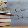 Best Charles Bukowski Books: Ranked List
