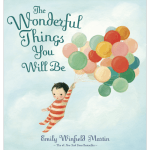 The Wonderful Things You Will Be Book Review