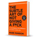 The Subtle Art of Not Giving a F*ck Book Review
