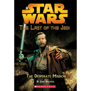 The Last of the Jedi: The Desperate Mission