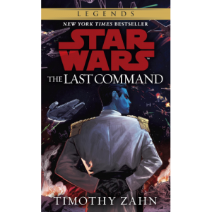 The Thrawn Trilogy: The Last Command