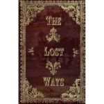 The Lost Ways Book Review [2019]