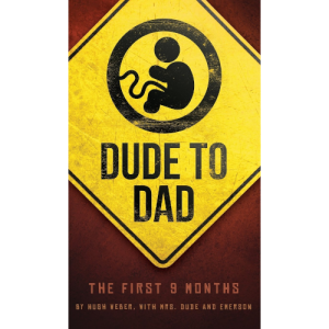 Dude to Dad