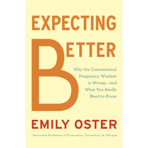 Expecting Better pregnancy book