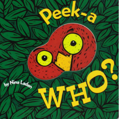 Peek-A Who by Nina Laden