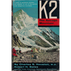 K2. The Savage Mountain