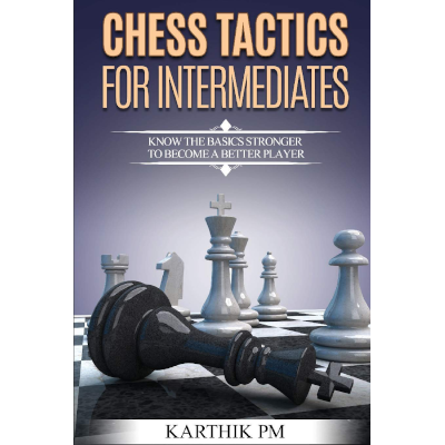 Chess Tactics for Intermediates