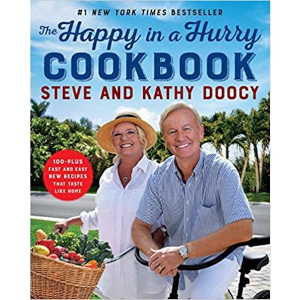 The Happy in a Hurry Cookbook: 100-Plus Fast and Easy New Recipes That Taste Like Home